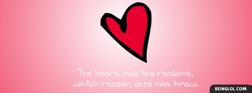 The Heart Has Its Reasons Facebook Cover
