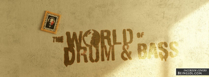 The World Of Drum & Bass Facebook Cover