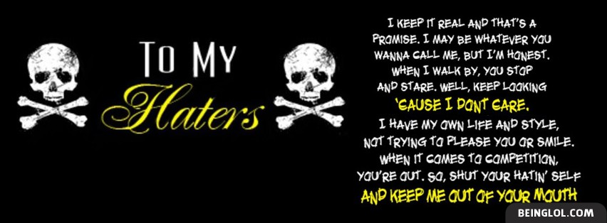 To My Haters Facebook Cover