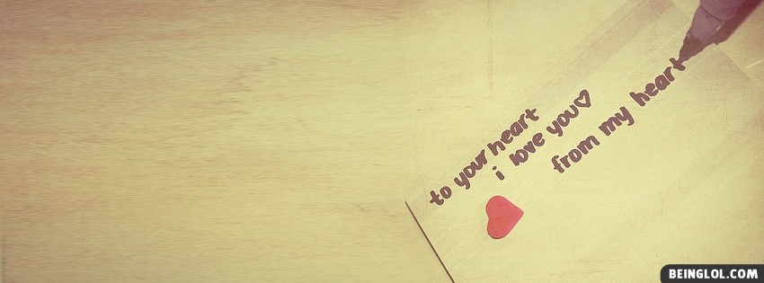 To Your Heart Facebook Cover
