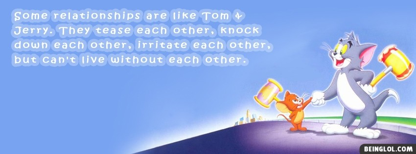 Tom And Jerry Quote Facebook Cover