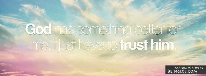 Trust God Facebook Cover