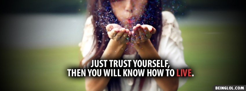 Trust Yourself Inspiring Facebook Cover