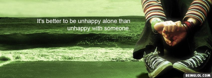 Unhappy Alone Facebook Cover
