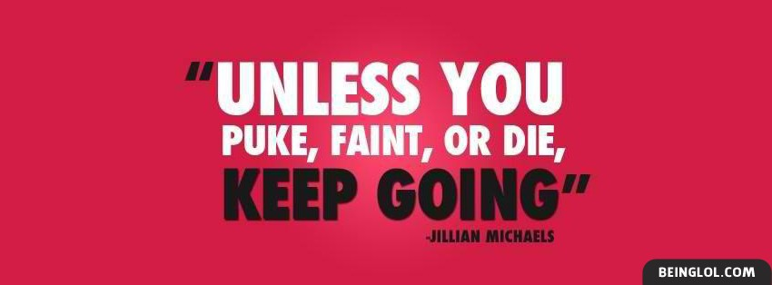 Unless You Puke Faint Or Die Facebook Cover