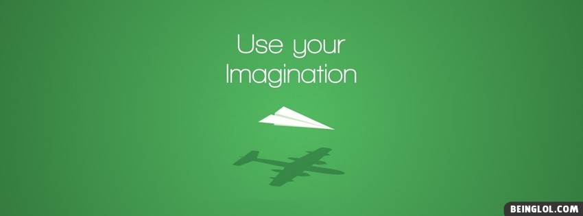 Use Your Imagination Facebook Cover