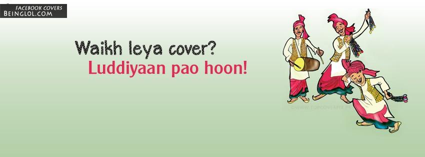 Waikh Leya ? Luddiyan Pao Hoon Facebook Cover