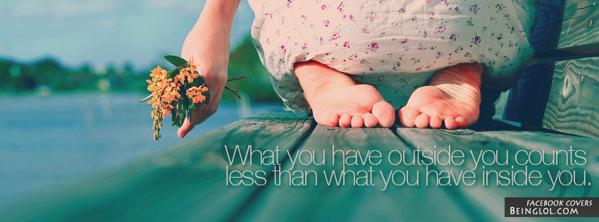 What You Have Inside Counts Facebook Cover