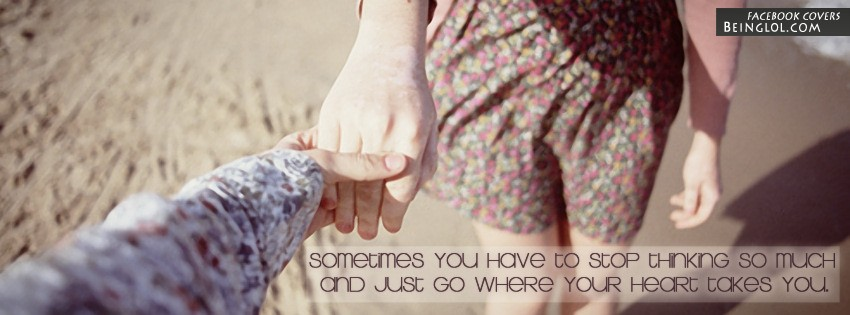 Where Your Heart Takes You Facebook Cover