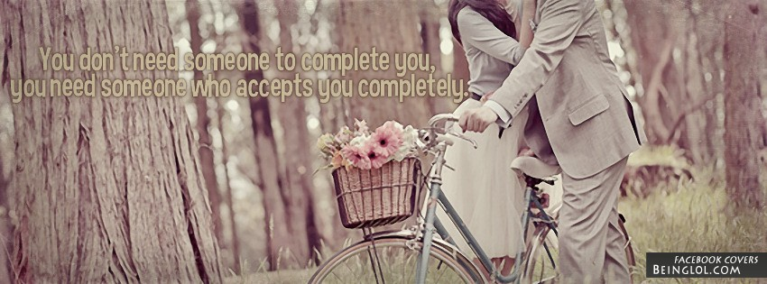 Who Accepts You Completely Facebook Cover