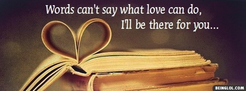 Words Can Not Say Facebook Cover