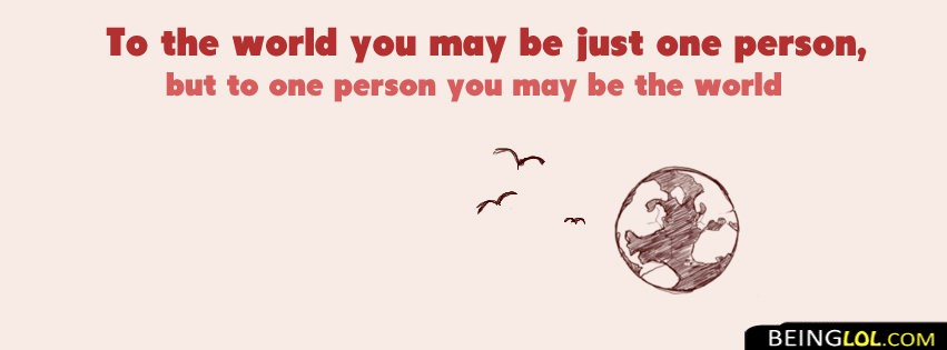 You Are My World Love Quote Facebook Cover