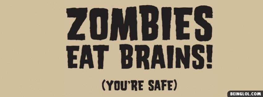 Zombies Eat Brains Facebook Cover