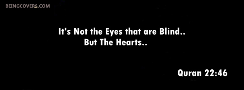 It's Not The Eyes That Are Blinds Facebook Cover
