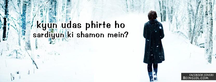 Kyun Udas Phirte Ho Sardiyun Ki Shamon Mein Facebook Cover