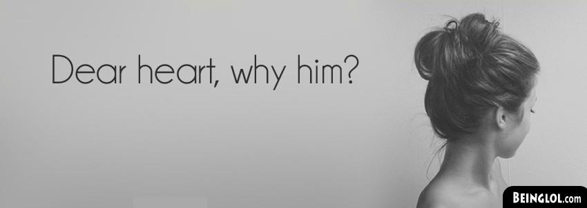 Dear Heart Why Him Cover