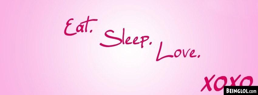 Eat Sleep Love Cover