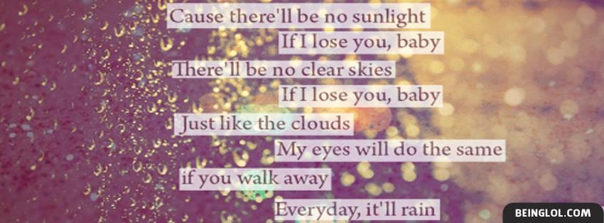 Everyday It will Rain Cover