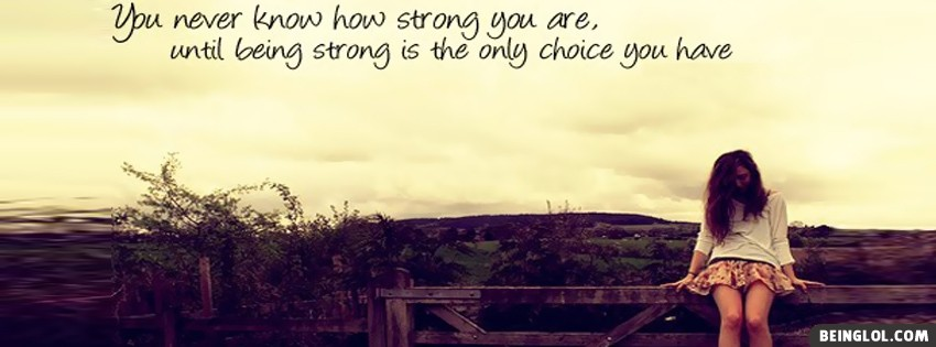How Strong You Are Facebook Cover
