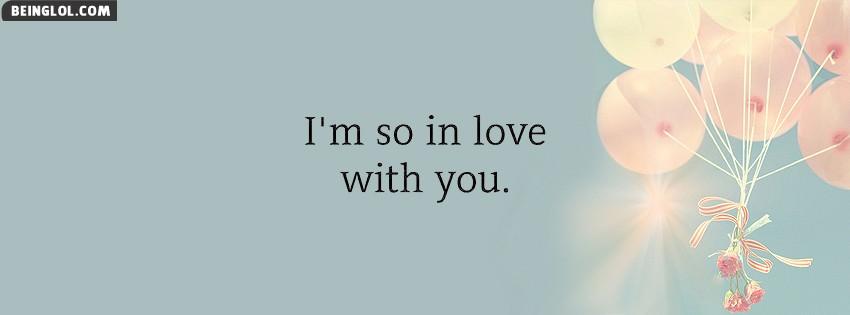 Im So In Love Facebook Cover