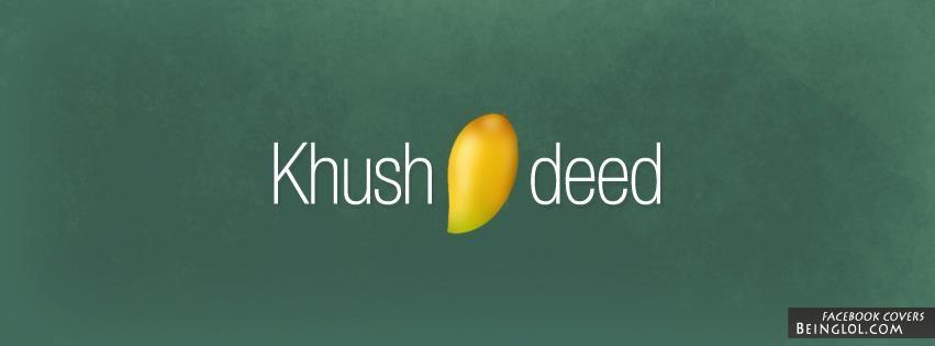 KhusAamdeed Facebook Cover