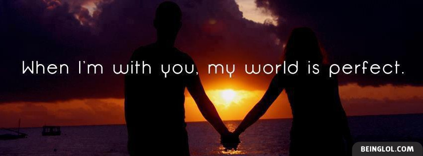 When Im With You Facebook Cover
