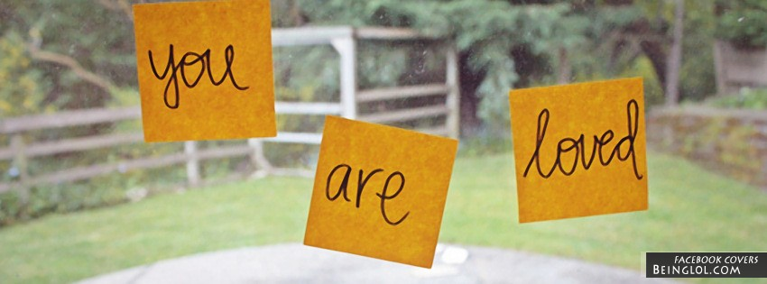 You Are Loved Facebook Cover