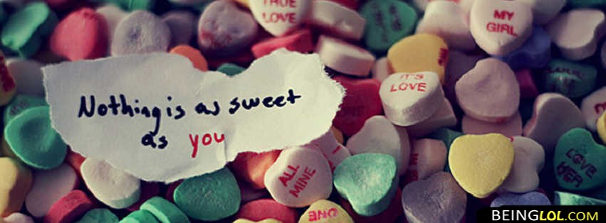 You Are Sweet Facebook Cover